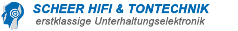 SCHEER HIFI & TONTECHNIK - erstklassige Unterhaltungselektronik